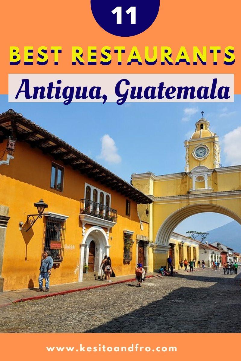 Best Restaurants Antigua Guatemala